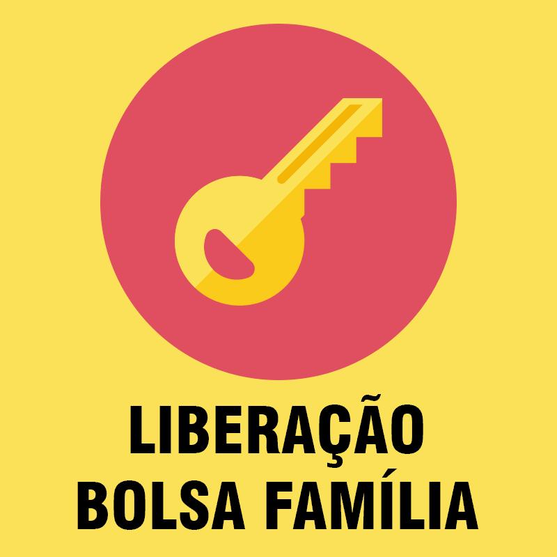 Liberação Bolsa Família